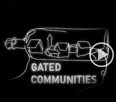 Gated Communities: Gefangen im goldenen Käfig